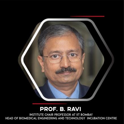 Prof. B Ravi